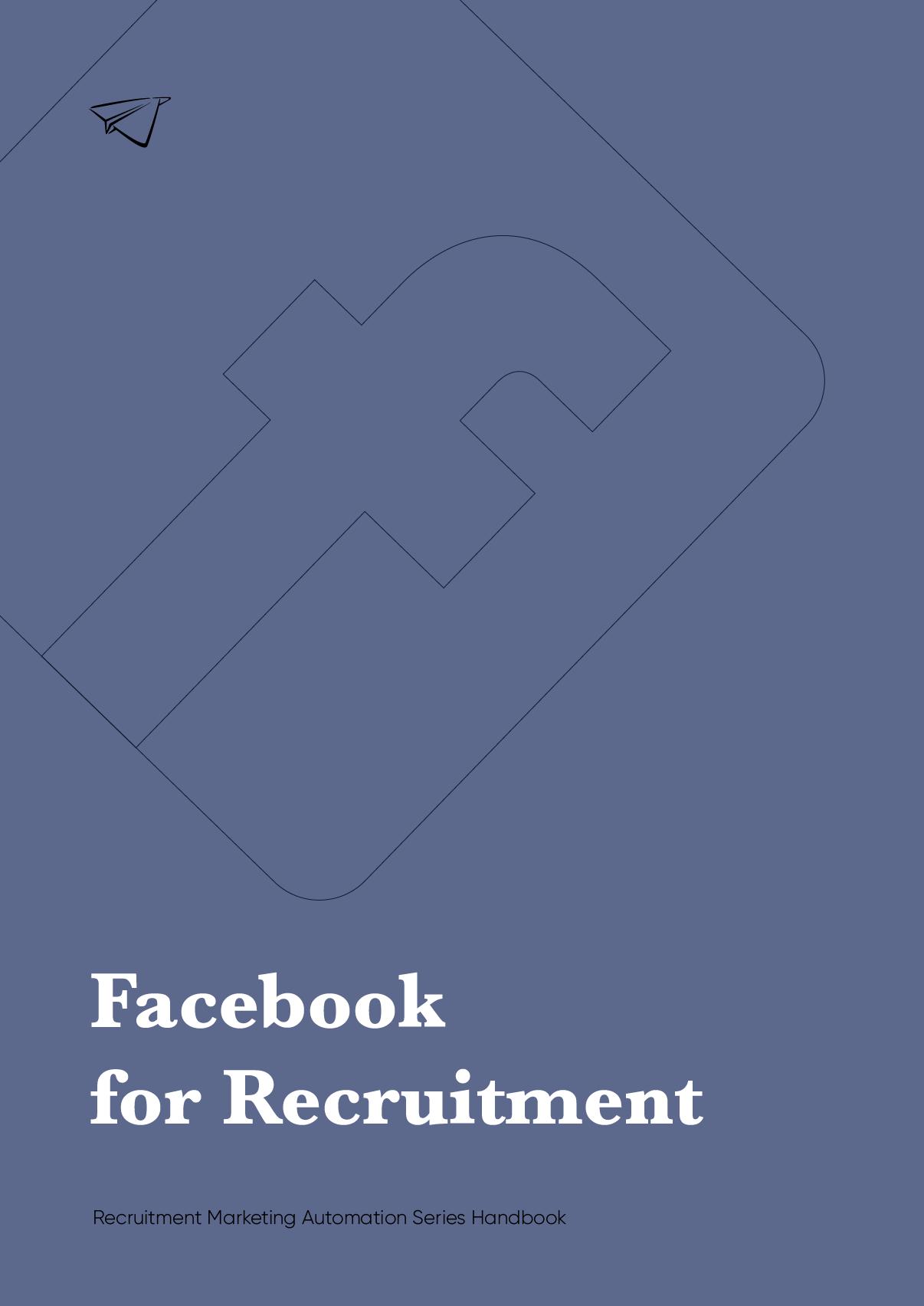 Facebook for Recruitment