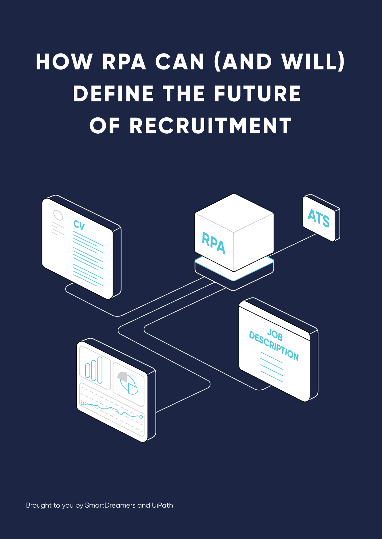 How Robotic Process Automation can define the future of recruitment