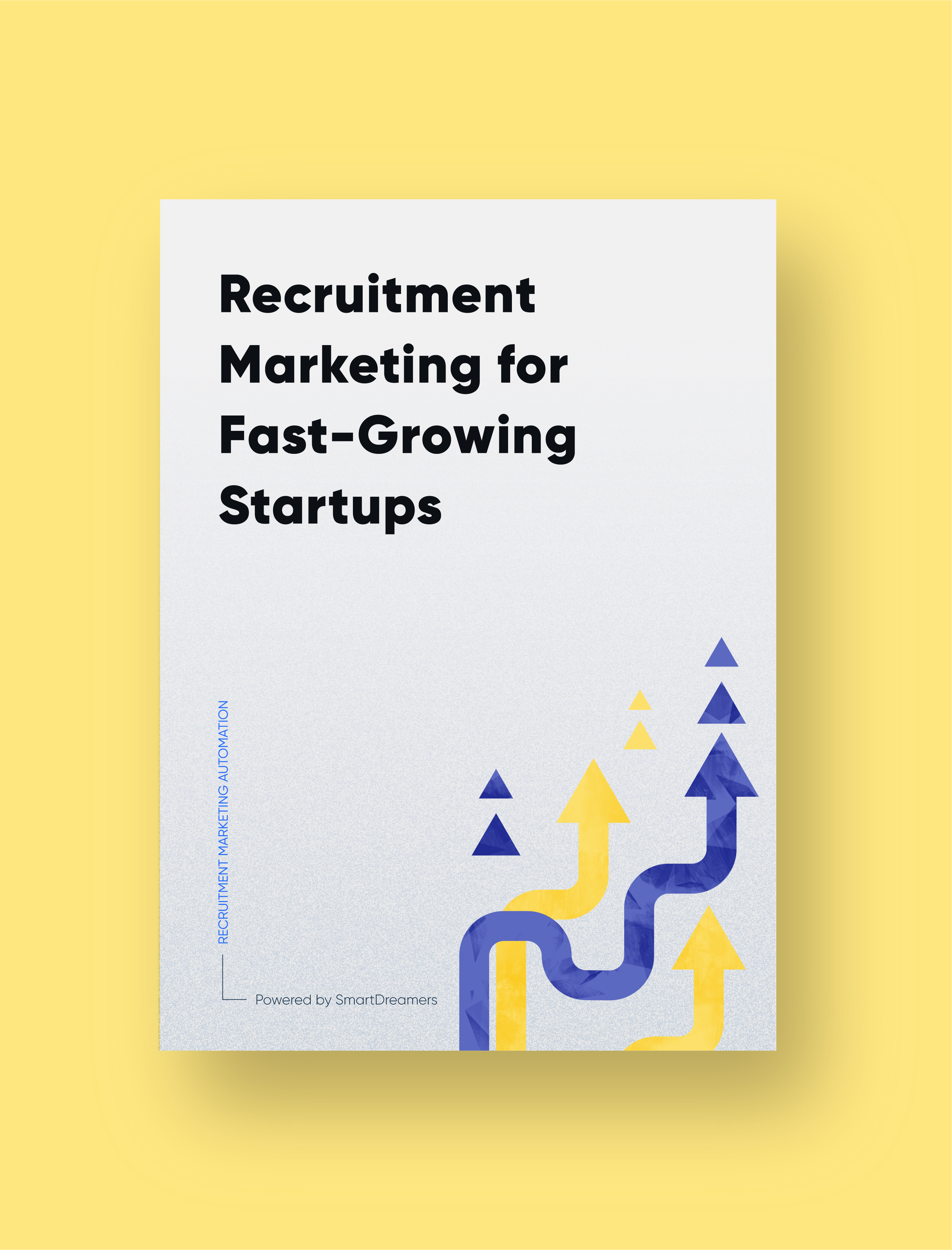 Recruitment Marketing for Fast-Growing Startups