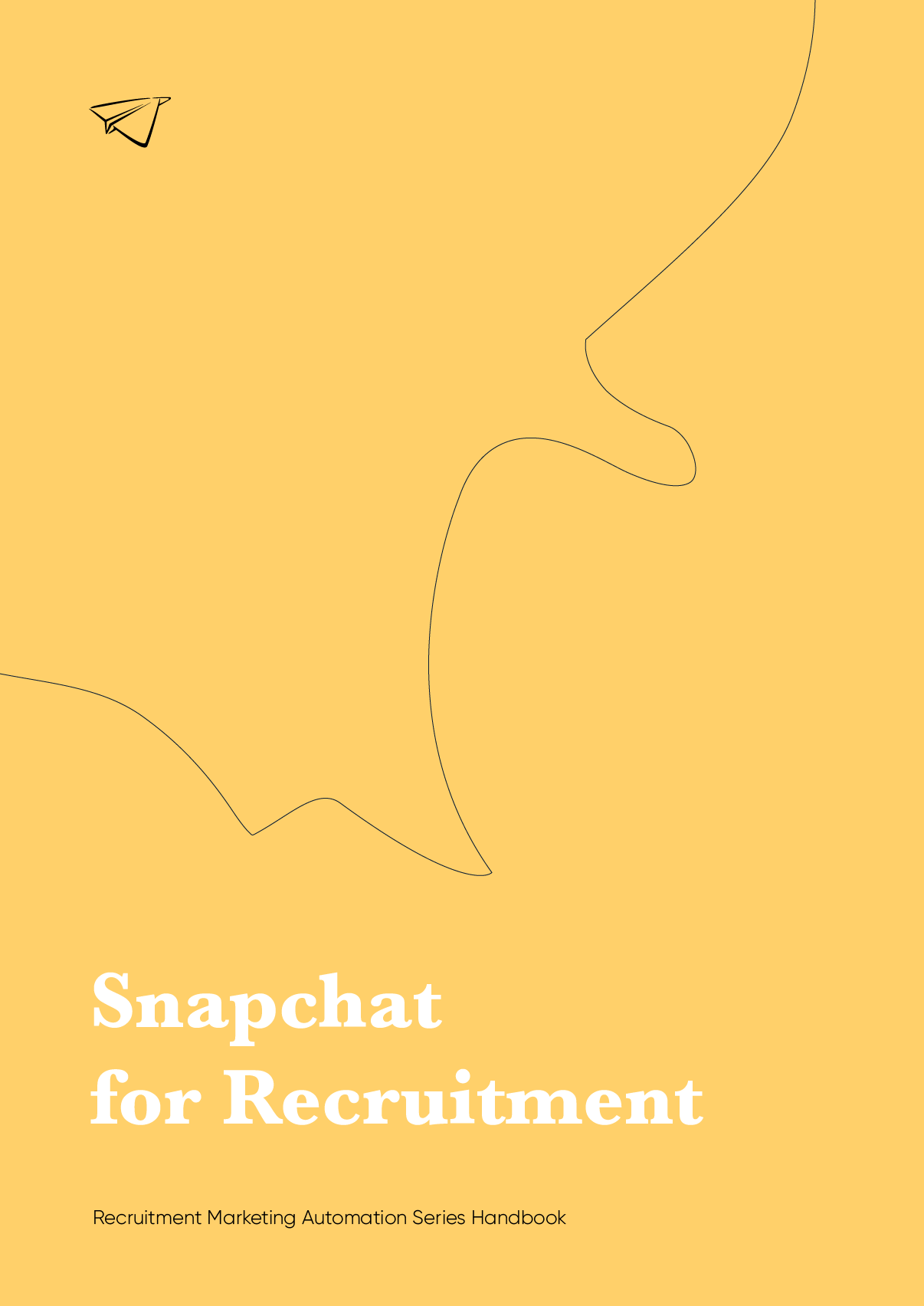 The Recruitment Marketers Guide to Snapchat